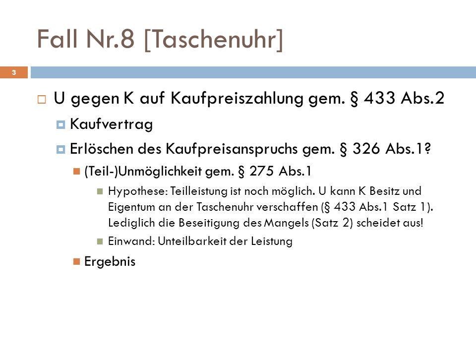 Fall Nr.8 [Taschenuhr] U gegen K auf Kaufpreiszahlung gem. § 433 Abs.2